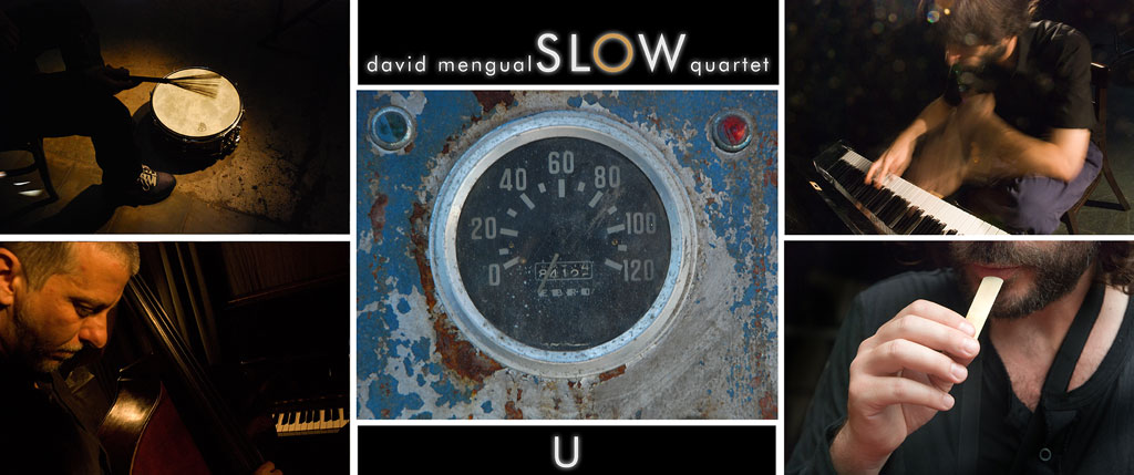 "David Mengual - Slow Quartet: ""Irache"""