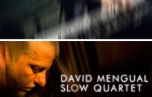 "David Mengual ""Slow Quartet"": U - Trailer (40 seg.)"